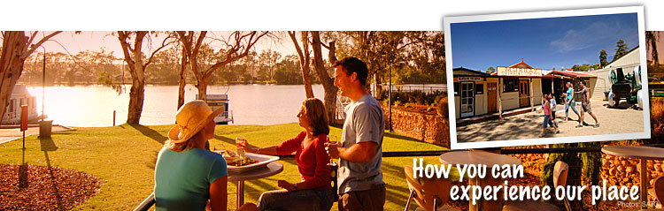 How you can experience our place...Mannum
